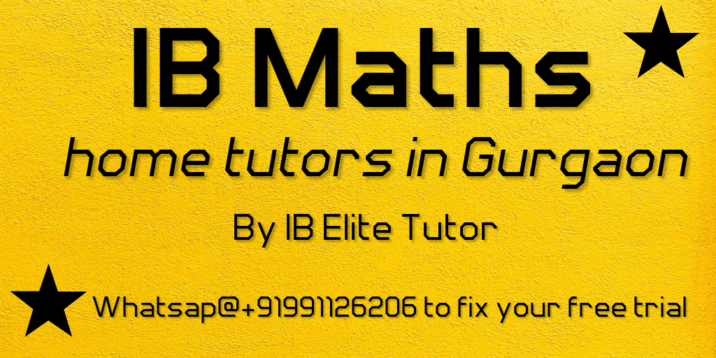 ib maths home tutors in gurgaon